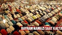 Ramazan Bayramı Namaz Saati